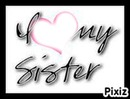 sister love you