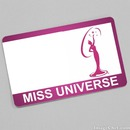 Miss Universe Card