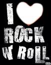 i love rock'n roll !