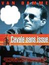 CAVALE SANS ISSUE