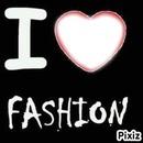 I ... Fashion