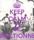 keep calm and be directionner