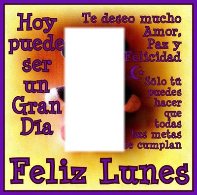 Fotomontage Feliz Lunes Pixiz