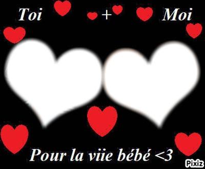 Toi et Moi Pour la Vie mon Amour ♥