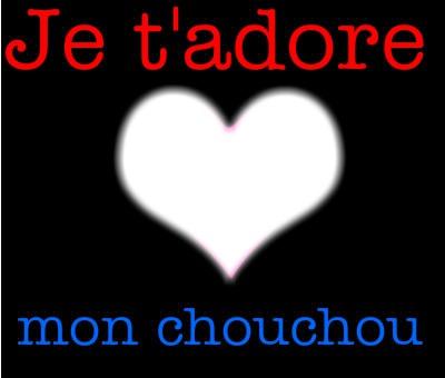 Je t'adore