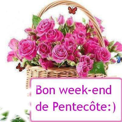 Bon week end de Pentecôte