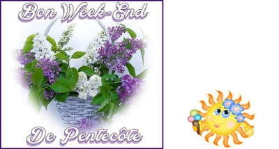 Bon week-end de Pentecôte
