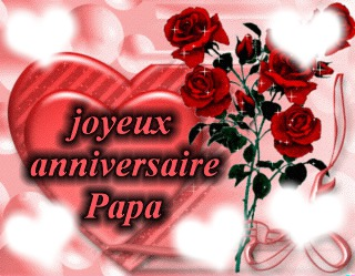 Montage photo Joyeux anniversaire papa - Pixiz