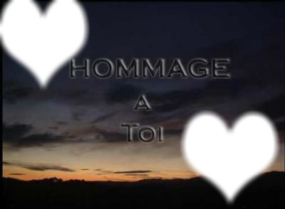 hommage a toi