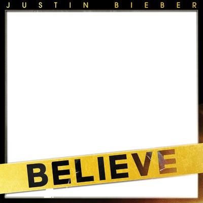 Believe - Justin Bieber