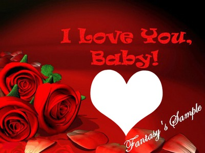 i love you baby