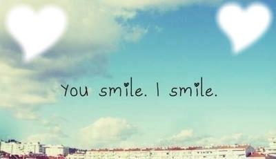 You smile , I smile . 2 photo