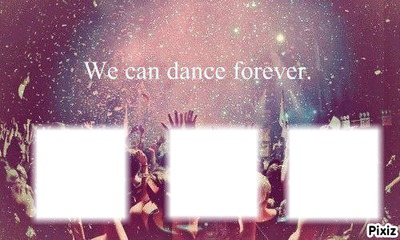 we can dance 4 ever