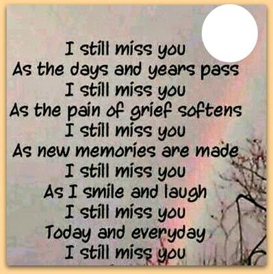 still miss you