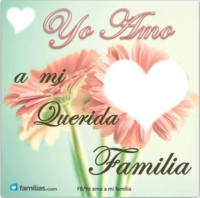 Yo Amo a mi Familia By: thaliana