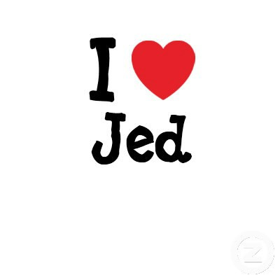 i love you jed