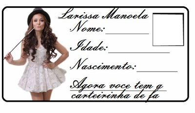 Carteirinha de fã da Larissa Manoela
