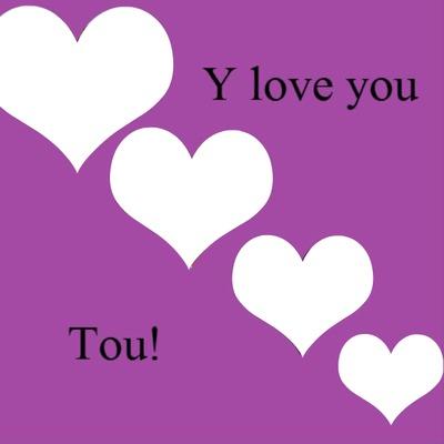 Les coeurs du <<I love you tou!>>