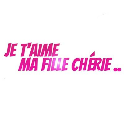 Montage Photo Je Taime Ma Fille Chérie Pixiz