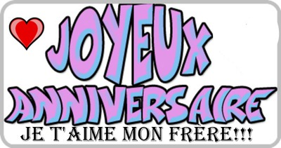 joyeux anniversaire mon frere in french