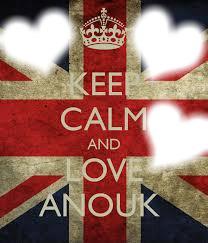 Keep Calm and Love Anouk/3photos