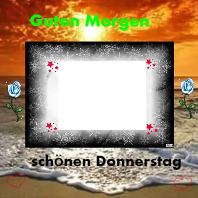 Photo Montage Guten Morgen Schönen Donnerstag Pixiz