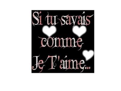 Montaje Fotografico Mon Cheris Me Je Taime Tu Me Manque Je