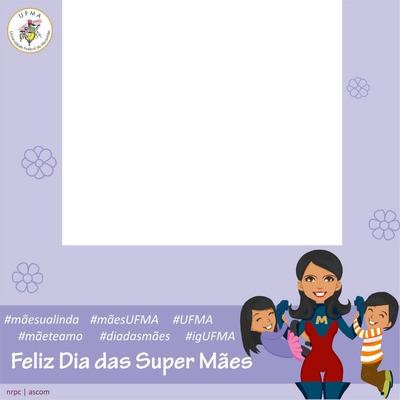 Dia das Mães UFMA