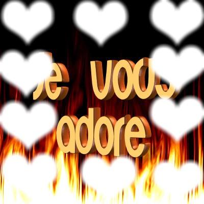 je vous adore