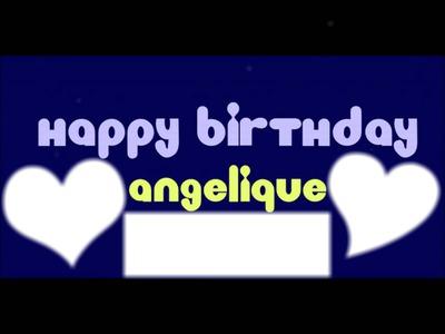 Happy Birthday angelique