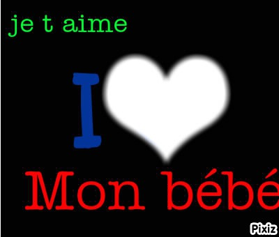 I Love You Bébé