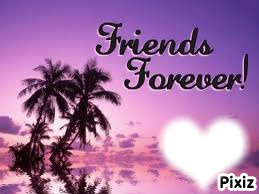 my friends forever