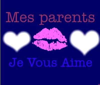 i love you mes parent