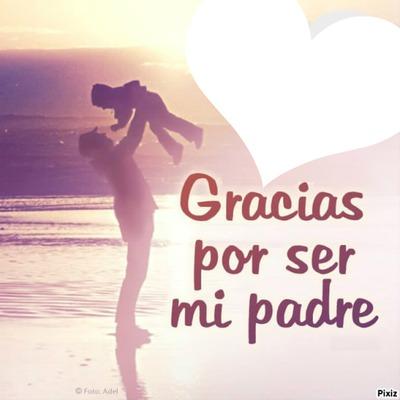 Te Quiero Papá, Especial Día Del PADRE