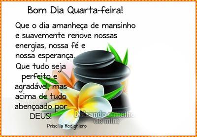 """Bom Dia Quarta Feira! By""""Maria Ribeiro"""""""