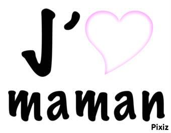 j'aime maman