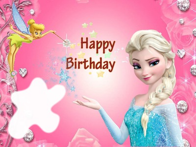 Photo montage Happy Birthday with Tinkerbell & Elsa from Frozen - Pixiz