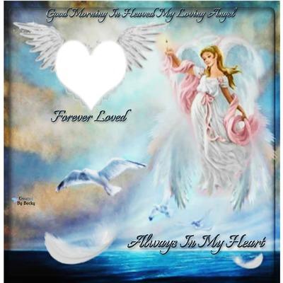 GOOD MORNING IN HEAVEN ANGEL