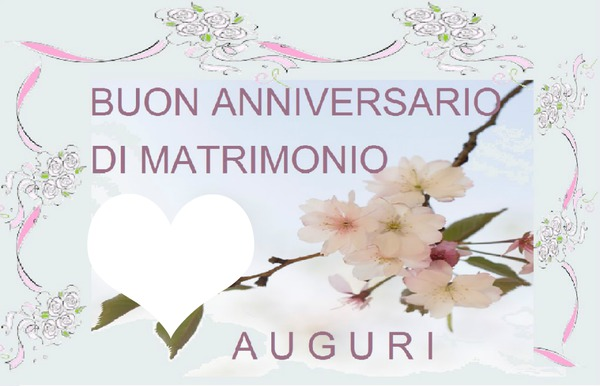 Auguri Per Un Matrimonio Felice : Fotomontaggio anniversario di matrimonio pixiz