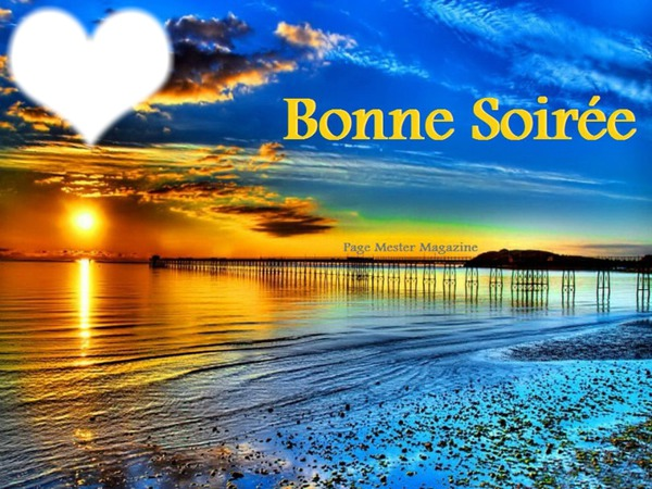 foto de Photo montage BONNE SOIREE Pixiz